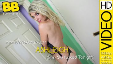"Ashleigh ""See Me Naked Tonight"""