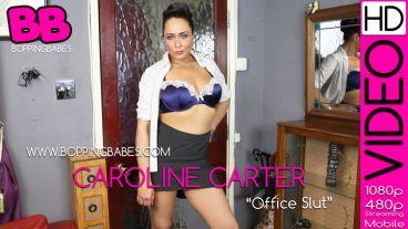 """Caroline Carter """"Office Slut"""""""