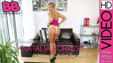 "Natalia Forrest ""I Know Youll Get Turned On"""