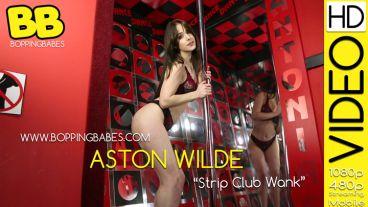 """Aston Wilde """"Strip Club Wank"""""""